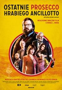 Plakat filmu Ostatnie prosecco hrabiego Ancillotto