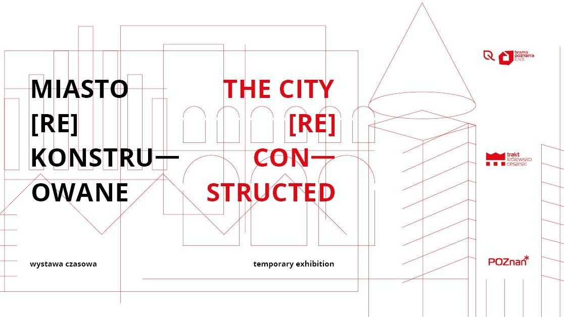 """Plakat. Czarne i czerwone napisy w języku polskim i angielskim: """"Miasto Rekonstruowane"""", The City Reconstructed. - grafika artykułu"""