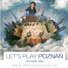 LET'S PLAY POZNAŃ